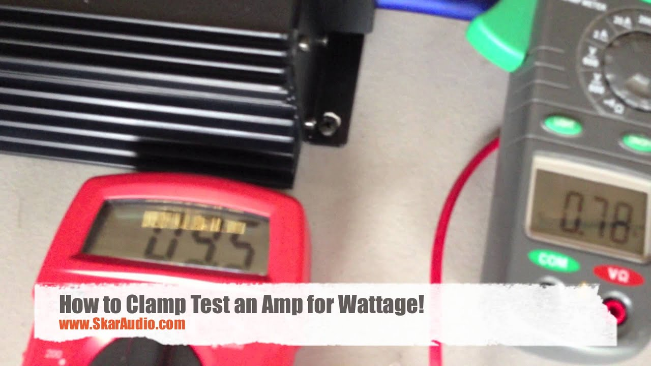 How To Clamp Test An Amplifier For Wattage Hd Youtube Constant Voltagespeaker Measurement Circuit