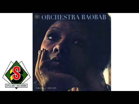 Orchestra Baobab - Fethial Way Sama Xol (audio)