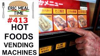 Hot Foods Vending Machines Japan - Eric Meal Time #413