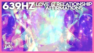 639 Hz: Love and Relationship Affirmations