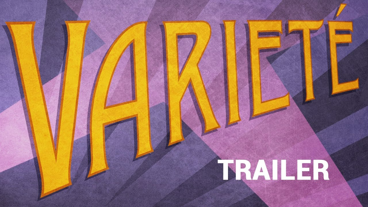 VARIETÉ (New & Exclusive Masters of Cinema) Trailer