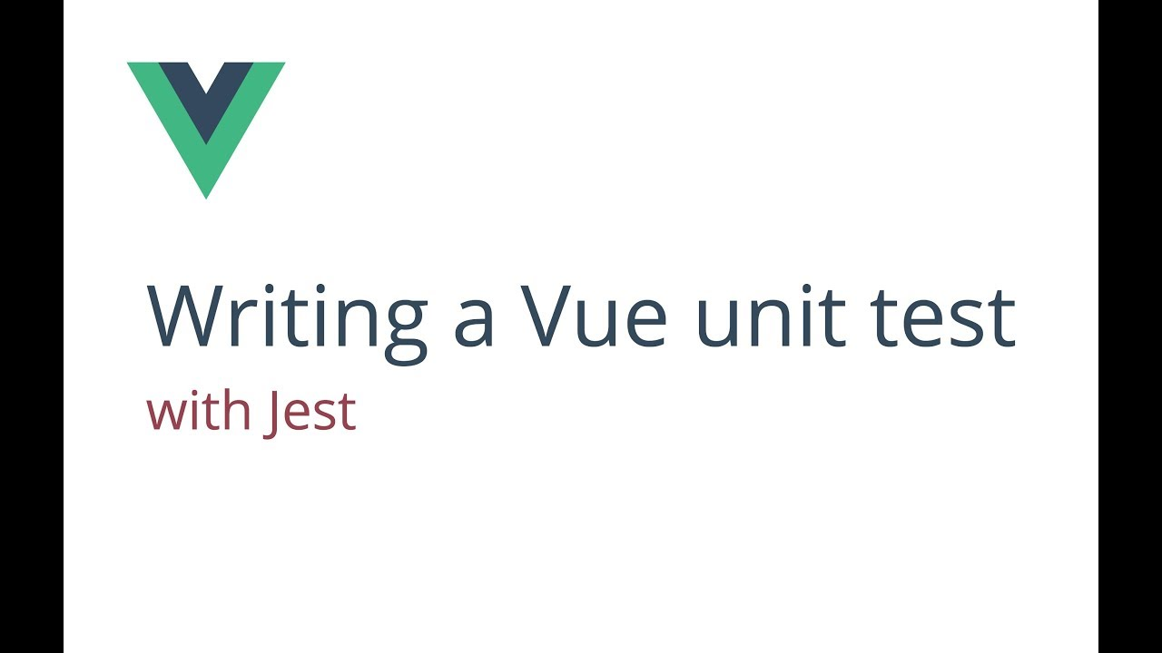Writing a Vue unit test with Jest