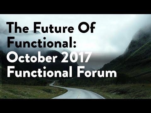 October 2017 Functional Forum