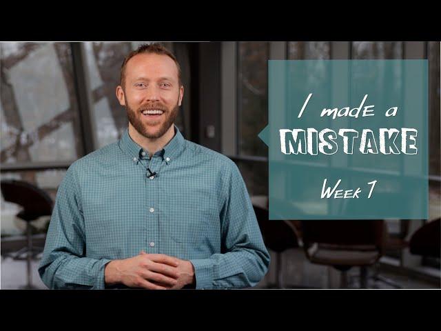 Nativity Students - I Made a Mistake - Week 1