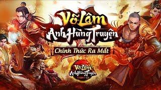 Trải nghiệm Võ Lâm Anh Hùng Truyện – Tựa game Việt hàng đầu hiện nay