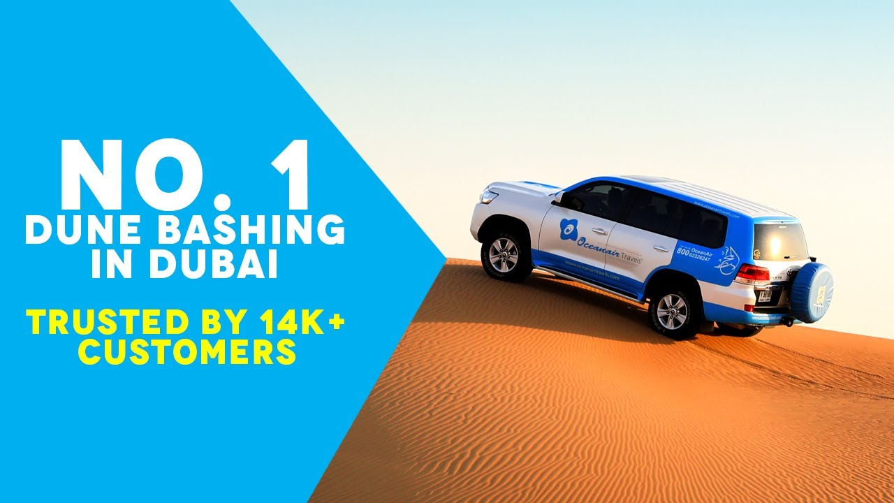#1 Dune Bashing in Dubai | OceanAir Travels | Trusted by 10k+ Customers