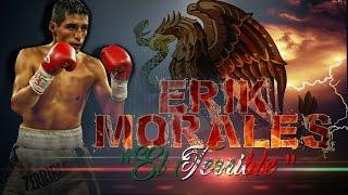 "Erik""El terrible"" Morales | Эрик Моралес"