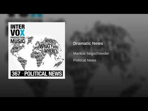 Dramatic News