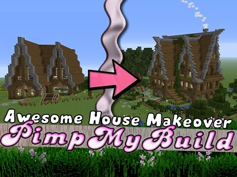 Building My House minecraft | pimp my build | house makeover! - youtube