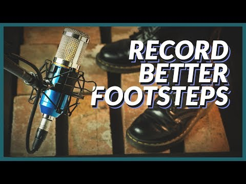 How to Record BETTER Footstep Sound Effects — The Film Look