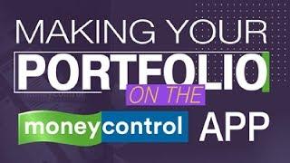 Making your portfolio on the MONEYCONTROL app screenshot 1