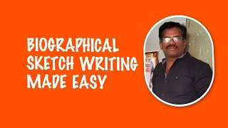 Biographical Sketch ~A format for Slow Learners.