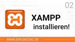 XAMPP einrichten: XAMPP richtig installieren! #02 (4K) | SIFA Digital