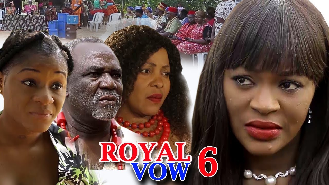 Download Royal Vow Season 6 FINALE - 2018 Latest Nigerian Nollywood Movie Full HD | YouTube Films