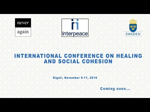 International Conference on Healing and Social Cohesion