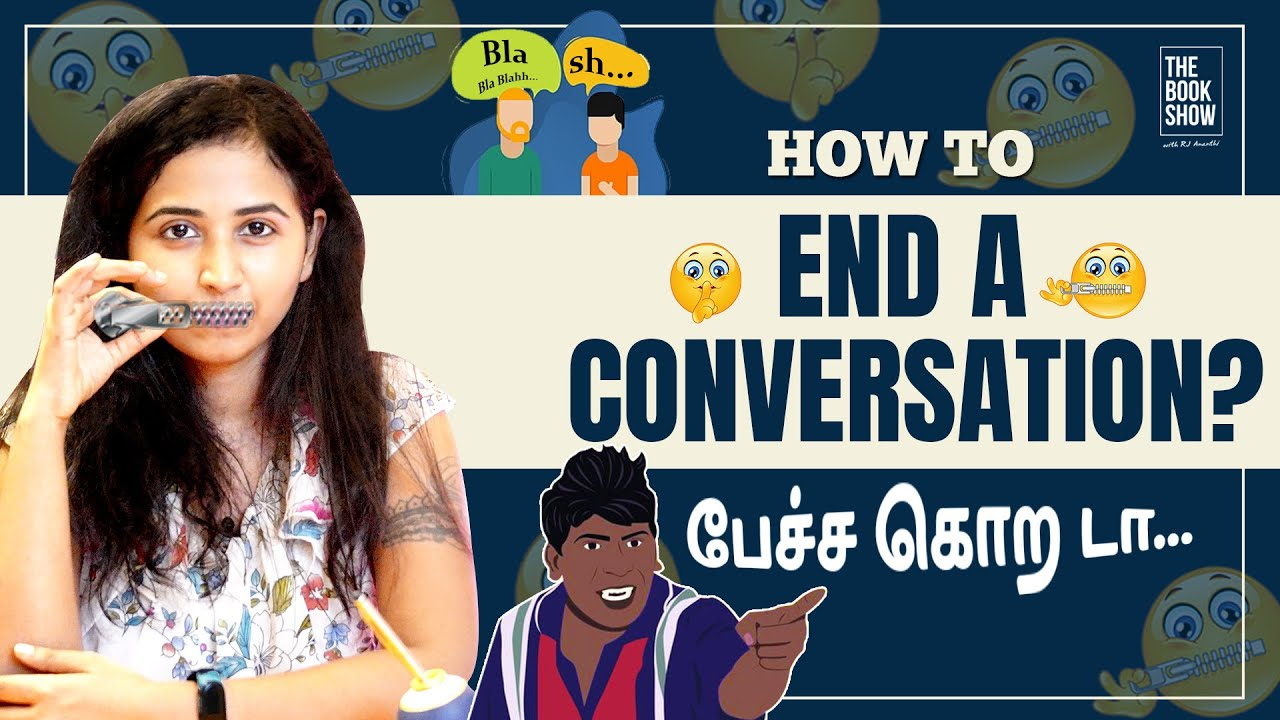 How and When To End A Conversation   Bookmark ft. RJ Ananthi   The Book Show   With English Subtitle