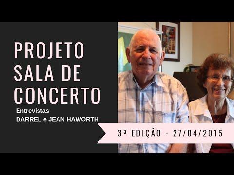Sr. DARREL e Sra. JEAN HAWORTH - Projeto Sala de Concerto 3ª Edição - Juazeiro do Norte / Ceará
