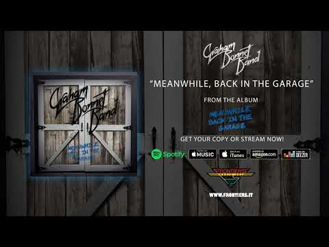 """Graham Bonnet Band - """"Meanwhile, Back In The Garage"""" (Official Audio)"""