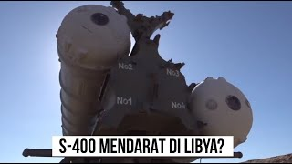 Dukung Aliansi, Rusia Kirim S-400 Ke Libya