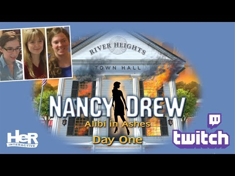 Nancy Drew: Alibi in Ashes [Day One: Twitch] | HeR Interactive