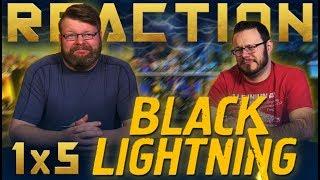 Black Lightning 1x5 REACTION!!