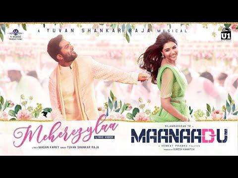 Meherezylaa - Lyric Video   Maanaadu   Silambarasan TR   Yuvan Shankar Raja   Venkat Prabhu