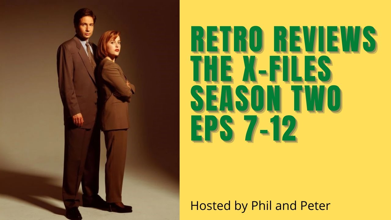 Download The X-Files Season 2 Episodes 7-12 Review