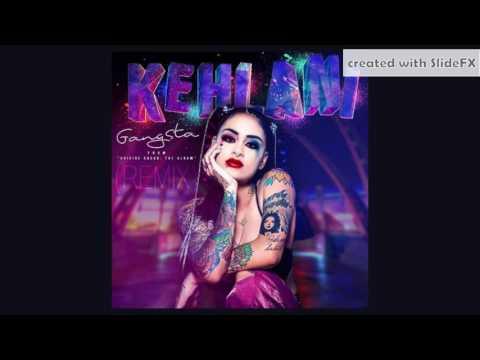 Kehlani - Gangsta (Rock Remix) - *Clean Version* [Info In Description]