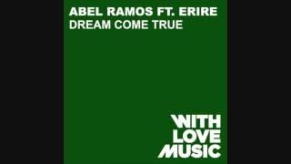 Abel Ramos - Dream Come True (Original Dub)