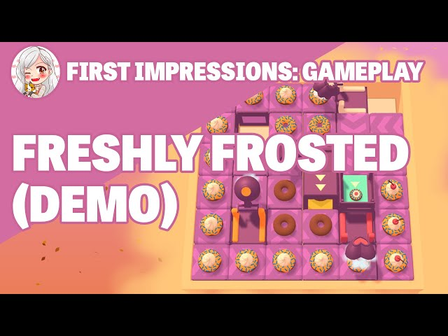 First Impressions: Freshly Frosted (Gameplay Demo)