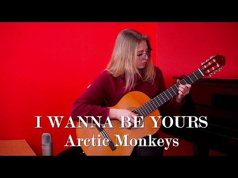 Arctic Monkeys - I Wanna Be Yours (fingerstyle guitar cover) + free tabs