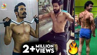 🤩Dhanush Body Transformation | Arya Workout, Vishnu Vishal, Arun Vijay, Maari, Tamanna | Tamil News YouTube Videos