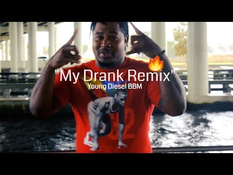 🍶My Drank Remix Official Video shot by #TeamDiesel🔥