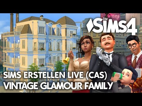 Let's Play LIVE Die Sims 4 | Vintage Glamour Altbau Sims ers
