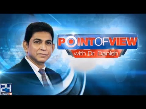 Point Of View With Dr.Danish - 10 October 2017 - 24 News HD