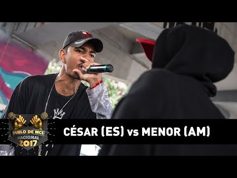 César [ES] vs Menor [AM] (4ª de Final) - DUELO DE MCS NACIONAL 2017