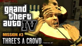 GTA 4 - Mission #3 - Three