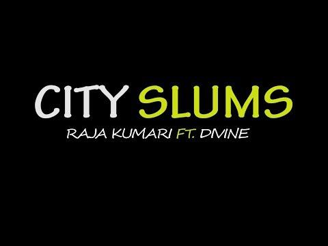 CITY SLUMS | Raja Kumari Ft. Divine |...