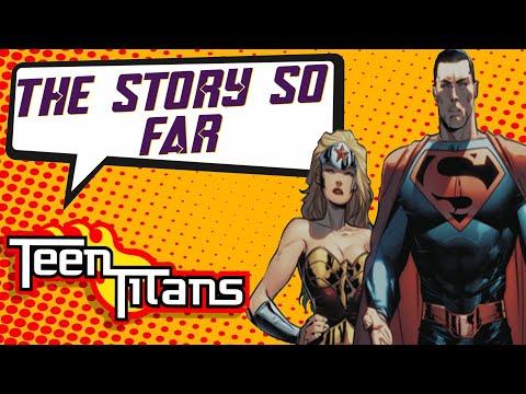 Teen Titans: Titans Of Tomorrow   The Story So Far (Evil Titans Of The Future)