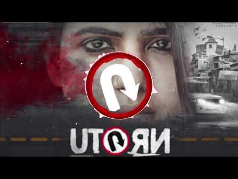 U Turn - The Karma Theme- spax remix Samantha | Anirudh Ravichander | Pawan Kumar