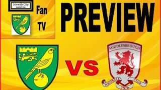 Norwich City vs Middlesbrough - Play-off final preview