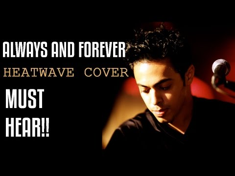 Always And Forever Heatwave Cover By SDoun