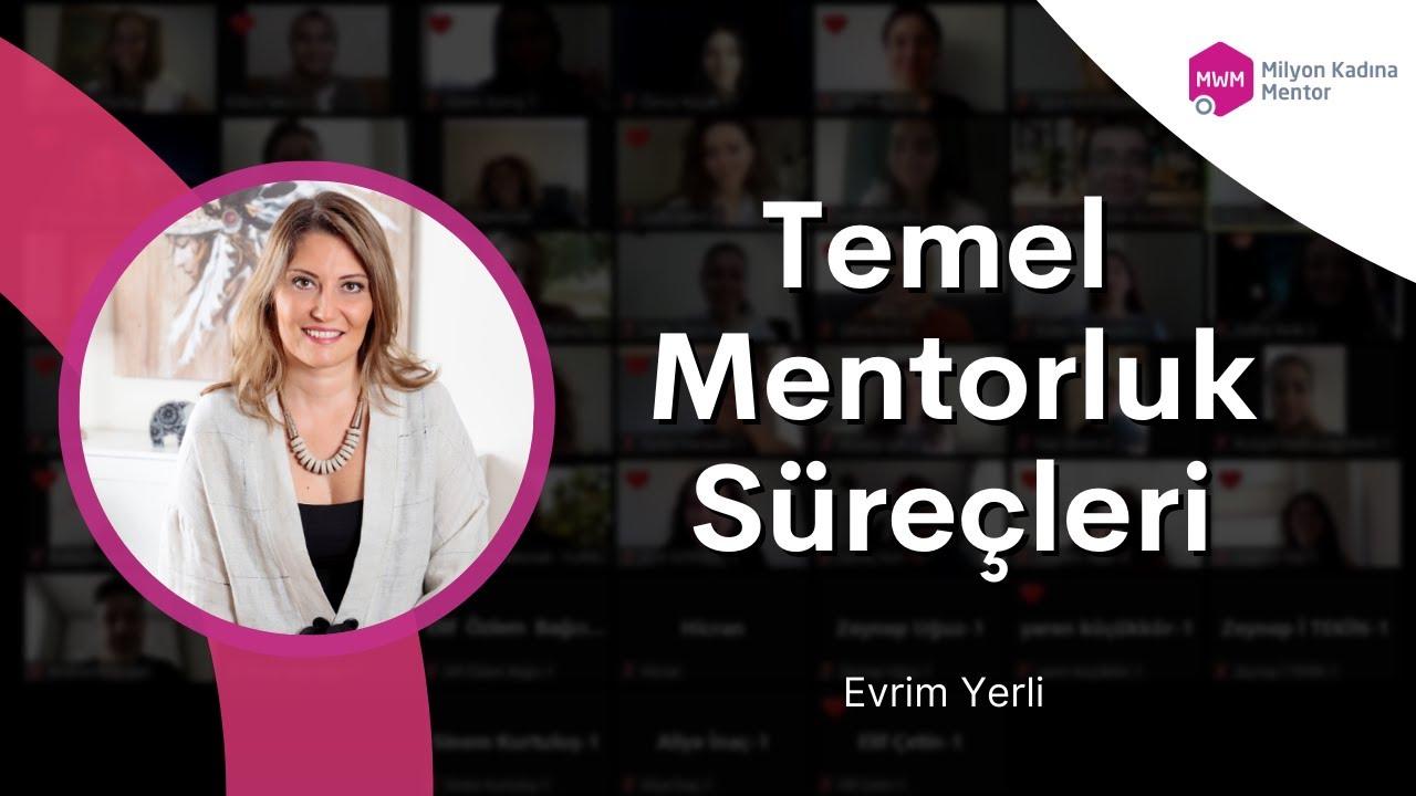 Milyon Kadına Mentor: Eğitim I Evrim Yerli, EMCC Türkiye Başkanı