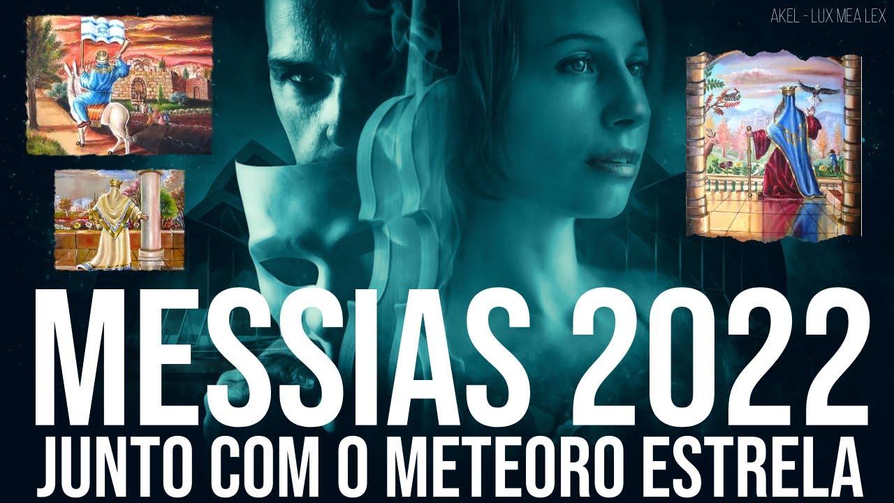 📢 BOMBA! O MESSIAS vem em 2022 logo após o FIM do CAOS com a chegada do METEORO/ESTRELA!