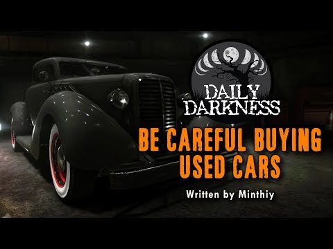 """Be Careful Buying Used Cars"" by Minthiy •  DAILY DARKNESS (Horror Podcast) • Scary Stories"
