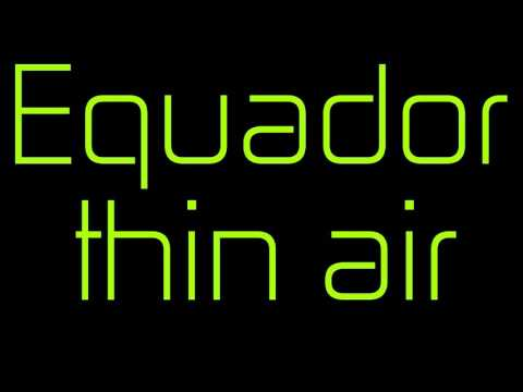 Equador Thin Air