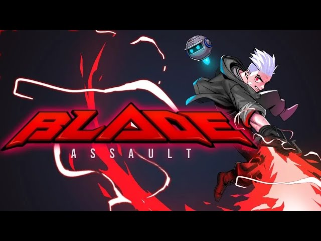 Blade Assault [First 26 Minutes] [Early Access]  - Gameplay PC
