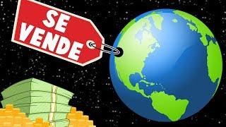 ¿Por cuánto dinero podríamos vender La Tierra?