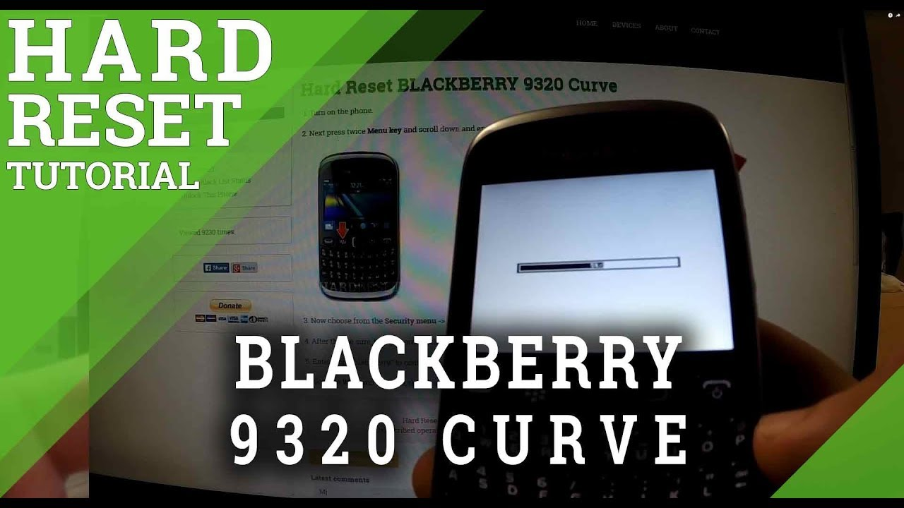 Hard Reset BLACKBERRY 9320 Curve - HardReset info