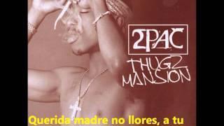 2pac- Thugz Mansion Subtitulada Al Espa�ol Versi�n Original